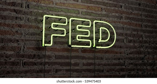 FED -Realistic Neon Sign on Brick Wall background - 3D rendered royalty free stock image. Can be used for online banner ads and direct mailers.