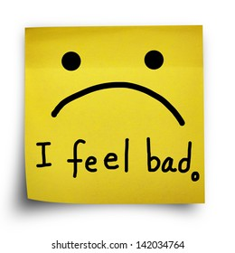 I feel bad note on yellow sticker paper note isolated