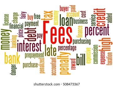 Fees, word cloud concept on white background.