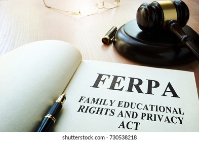 FERPA (Family Educational Rights and Privacy Act) on a table.