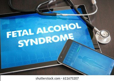 Fetal alcohol syndrome (congenital disorder) diagnosis medical concept on tablet screen with stethoscope.