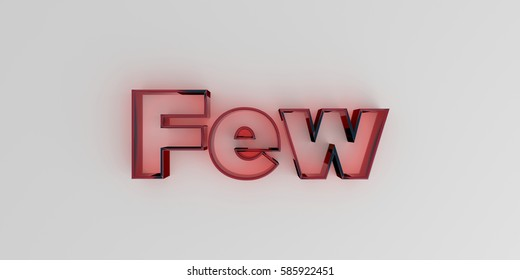Few - Red glass text on white background - 3D rendered royalty free stock image.