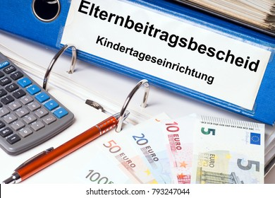 File folder with the german words parental contribution notice and Child day care facility