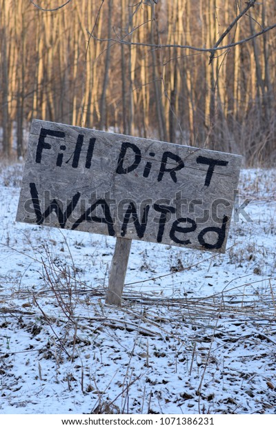 Fill Dirt Wanted Sign Snowy Field Stock Photo (Edit Now