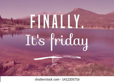 Finally it's Friday - social media motivational banner.