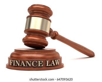 Finance Law text on sound block & gavel.