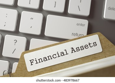 Financial Assets Concept. Word on Folder Register of Card Index. Index Card Overlies Modern Laptop Keyboard. Closeup View. Blurred Toned Image. 3D Rendering.