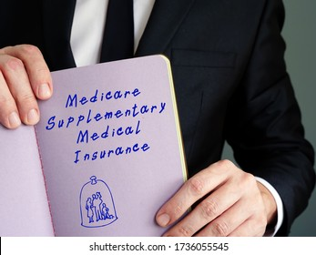Financial concept about Medicare Supplementary Medical Insurance SMI with phrase on the sheet.