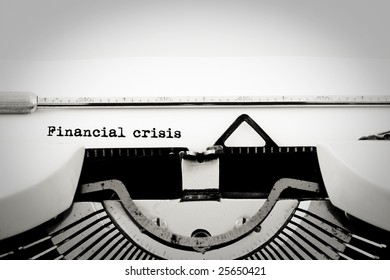 """""""Financial crisis"""" written with an old typewriter"""