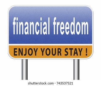 financial freedom and economic independence self sufficient with retirement plan and debt free sign.  3D, illustration