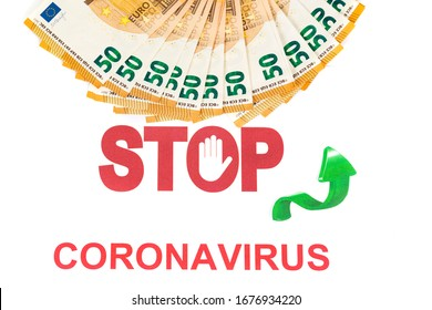 financial impact of covid-19 on European money area. Pack of fifty euros bills on white background with stop sign and coronavirus written with red letters and green arrow go up to prices increase
