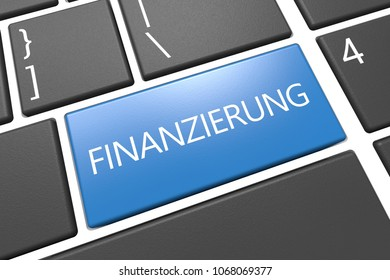 Finanzierung - german word for funding or financing - keyboard 3d render illustration text concept with word on blue key.