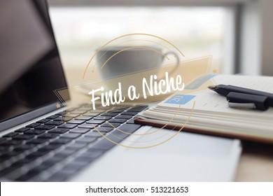 FIND A NICHE! CONCEPT