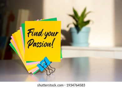 Find your Passion write on Sticky Notes.