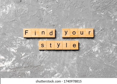 find your style word written on wood block. find your style text on table, concept. - Shutterstock ID 1740978815