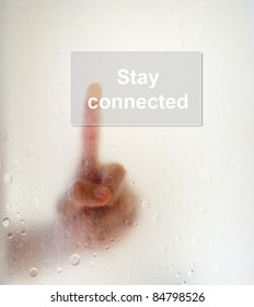 """Finger push """"Stay connected"""" button"""