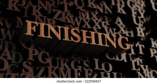 Finishing - Wooden 3D rendered letters/message.  Can be used for an online banner ad or a print postcard.