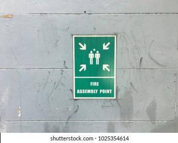 Fire assembly point signage , emergency fire gathering area