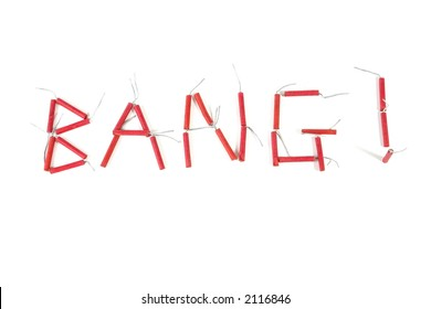 "Firecrackers arranged to spell ""bang"""