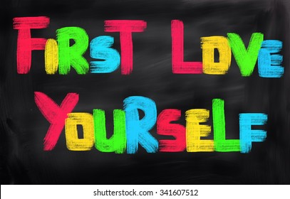First Love Yourself Concept
