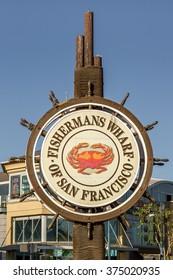 Fishermans Wharf of San Francisco Sign
