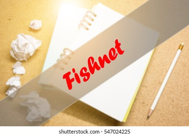 Fishnet  - Abstract hand writing word to represent the meaning of word as concept. The word Fishnet is a part of Action Vocabulary Words in stock photo.