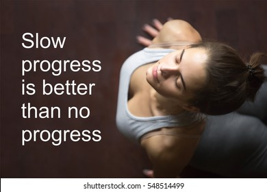 """Fit woman doing yoga or pilates exercise working out in home interior. Fitness motivation quote with motivational text """"Slow progress is better than no progress"""". Healthy lifestyle concept"""