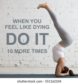 """Fit woman doing yoga or pilates exercise. Fitness motivation quote with motivational text """"When you feel like dying do it 10 more times"""". Healthy lifestyle concept. Square image"""