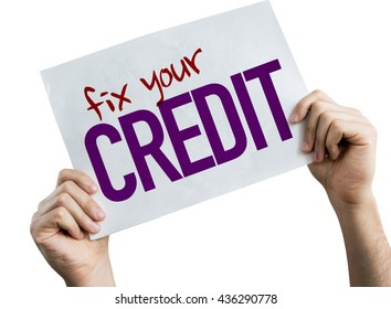 Fix Your Credit placard isolated on white background