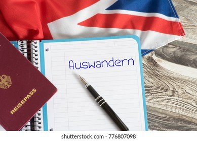 Flag of Great Britain, german passport and german word for emigrate