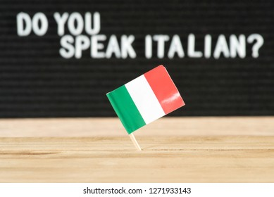 Flag of Italy and question. Do you speak Italian
