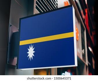 Flag of Nauru on Shop Sign. Flag of Nauru on Advertisement Board