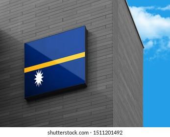 Flag of Nauru on Signage Board. Nauru Flag on building Signage Board.