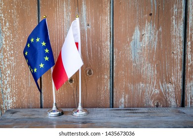 Flag of Poland and the European Union. Politics, Social Equality and Economy Concept