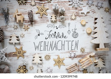Flat Lay, Calligraphy Froehliche Weihnachten Means Merry Christmas