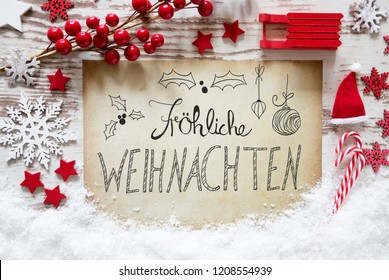 Flat Lay, Snow, Calligraphy Froehliche Weihnachten Mean Merry Christmas