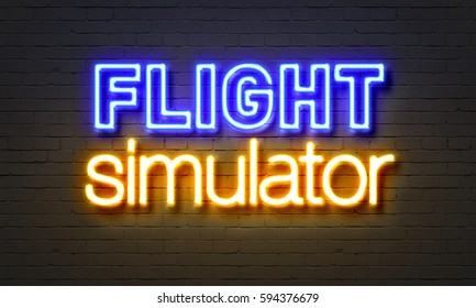 Flight simulator neon sign on brick wall background