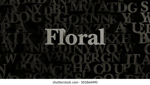 Floral - 3D rendered metallic typeset headline illustration.  Can be used for an online banner ad or a print postcard.