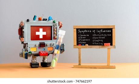 Flu season symptoms poster. Medic robot antiviral drugs tube, chalkboard with Influenza virus handwritten words: headache fever tiredness aches stuffy nose sore throat coughing vomiting.
