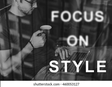 Focus On Style Message Concept
