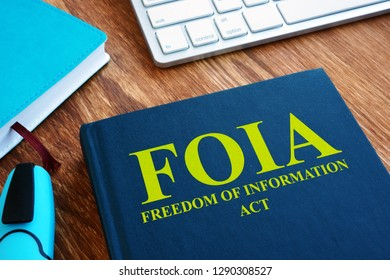 FOIA Freedom of Information Act on the desk.