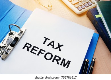 Folder and documents about Tax reform.