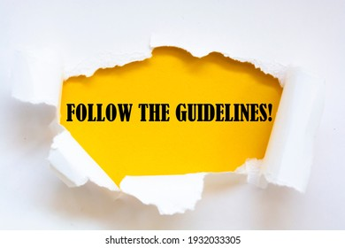 Follow The Guidelines word written under brown torn paper