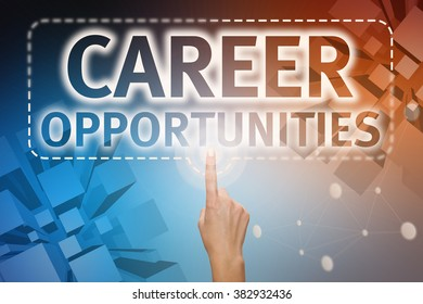 "Forefinger, right hand pressing button on touch screen interface ""Career Opportunities"". Internet concept. Business concept"