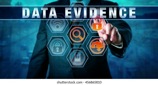 Forensic examiner pressing DATA EVIDENCE on an interactive touch screen. Digital forensics metaphor and civil procedure concept for identification, extraction and collection of electronic evidence.