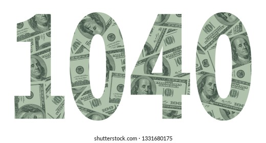 Form 1040 for U.S. Taxes, Hundred Dollar Bills