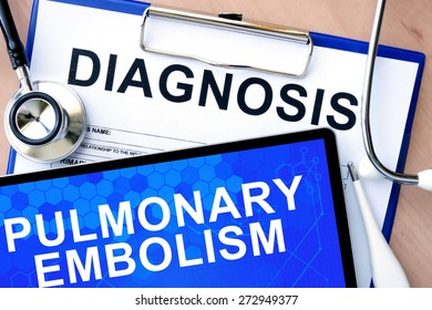 Form with word diagnosis and tablet with Pulmonary embolism