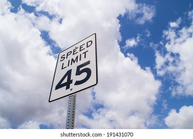 """The """"forty-five"""" mile per hour sign."""