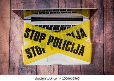 Found evidence of a criminal offense in the laptop, the police secured a laptop tape, and wanted to collect information from it, a laptop and a police tape