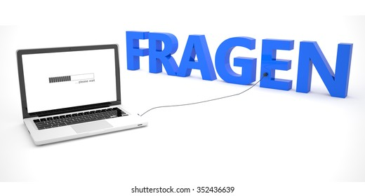 Fragen - german word for questions - laptop notebook computer connected to a word on white background. 3d render illustration.
